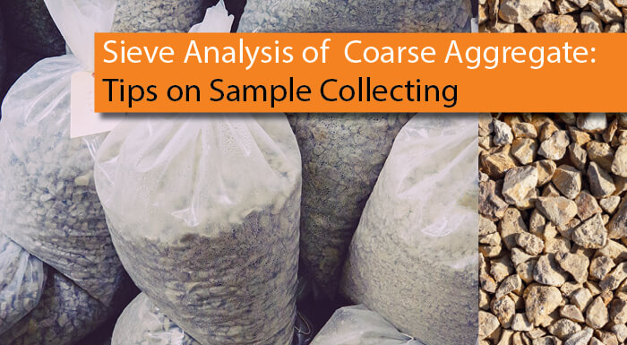 Sieve Analysis of Coarse Aggregate: From the Field to the Lab (Part 1)
