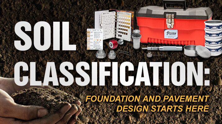 Soil Classification: Foundation and Pavement Design Starts Here