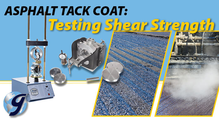 Asphalt Tack Coat: Testing Shear Strength