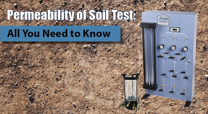 Permeability of Soil: What Equipment Do I Need?