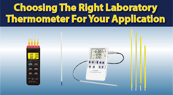 Choosing the Right Lab Thermometer