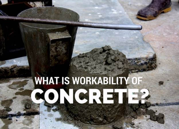 What is workability of concrete