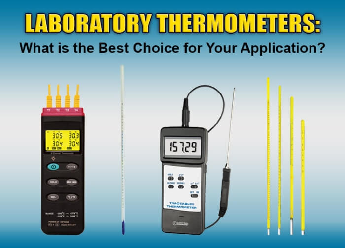 Laboratory Thermometers: What is the Best Choice for your Application?