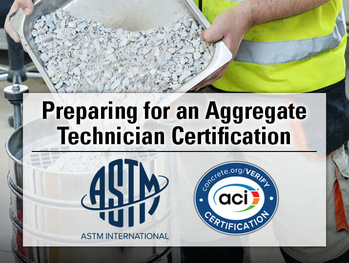 Preparing for an Aggregate Technician Certification