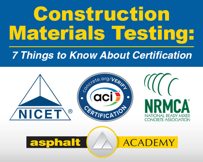 Construction Materials Testing: 7 Things to Know About Certification