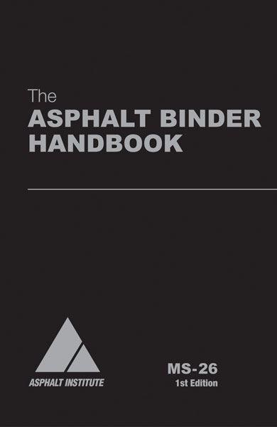 Asphalt Binder Handbook